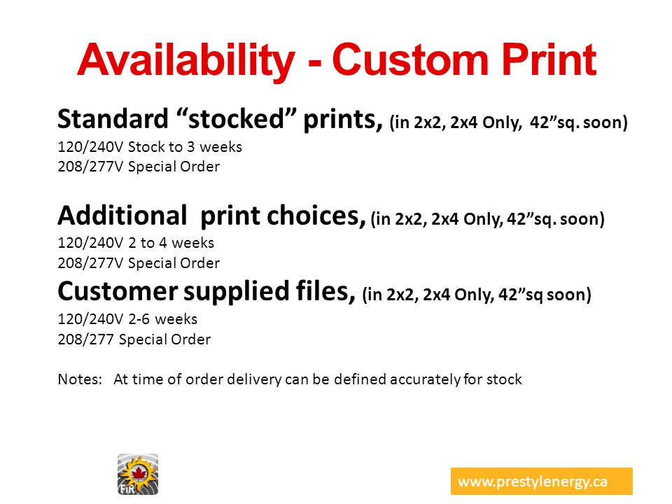 Availability - Custom Print