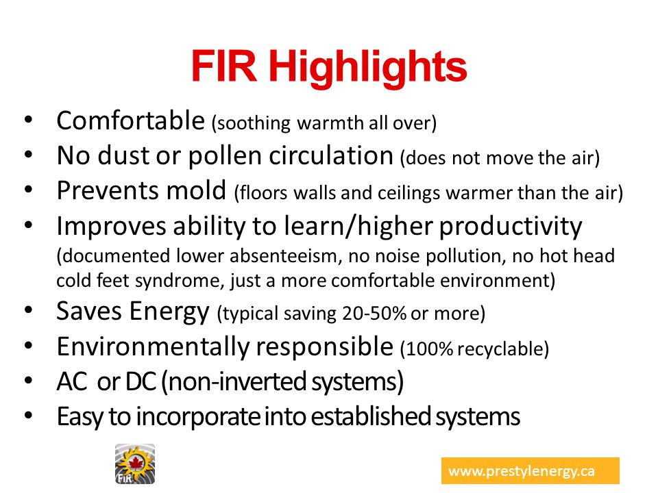 FIR Highlights Comfortable (soothing warmth all over)