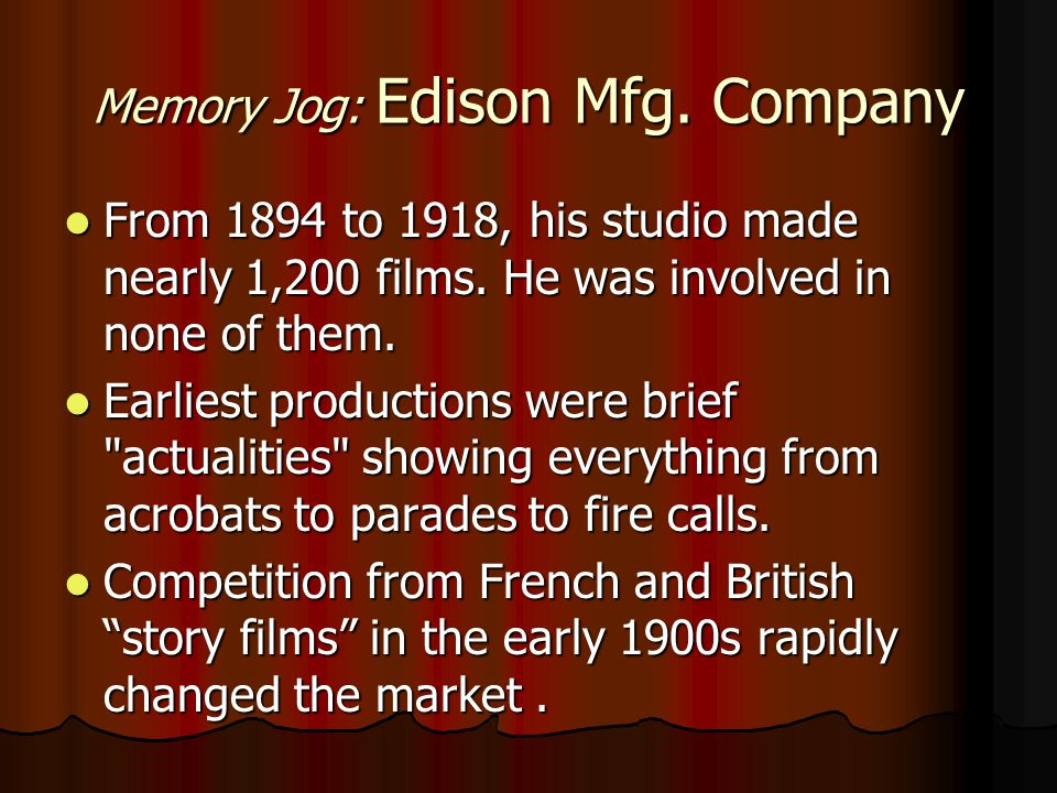 Memory Jog: Edison Mfg. Company
