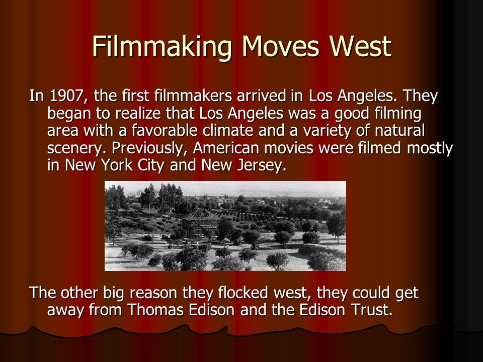 Filmmaking Moves West