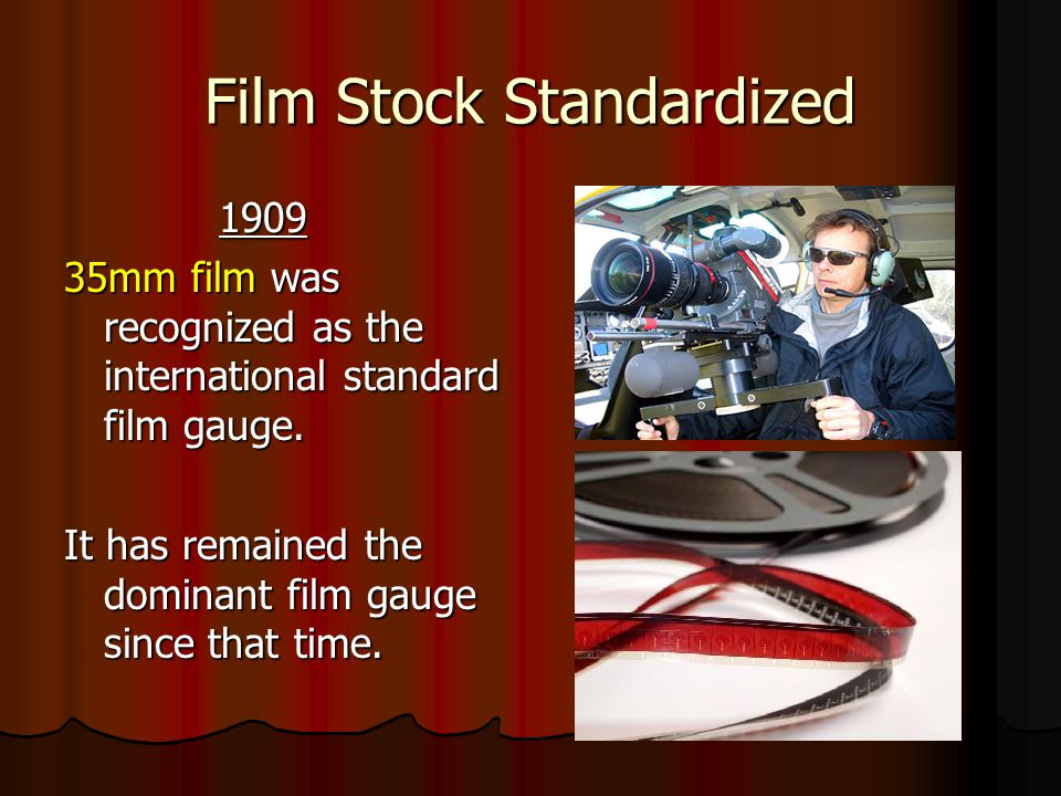 Film Stock Standardized