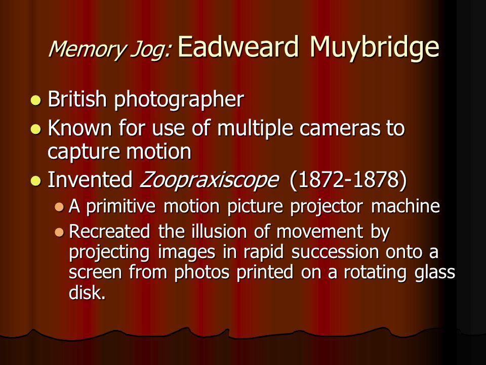Memory Jog: Eadweard Muybridge
