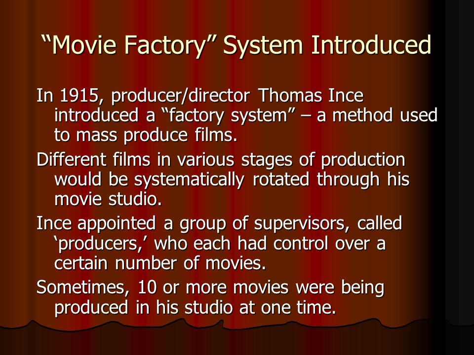 Movie Factory System Introduced