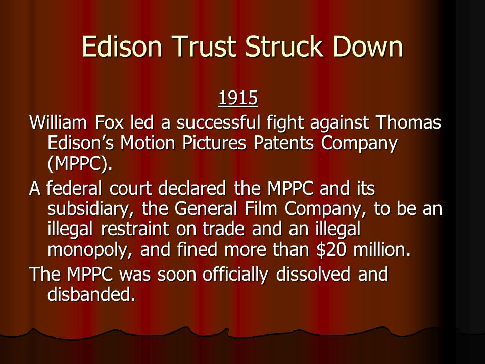 Edison Trust Struck Down