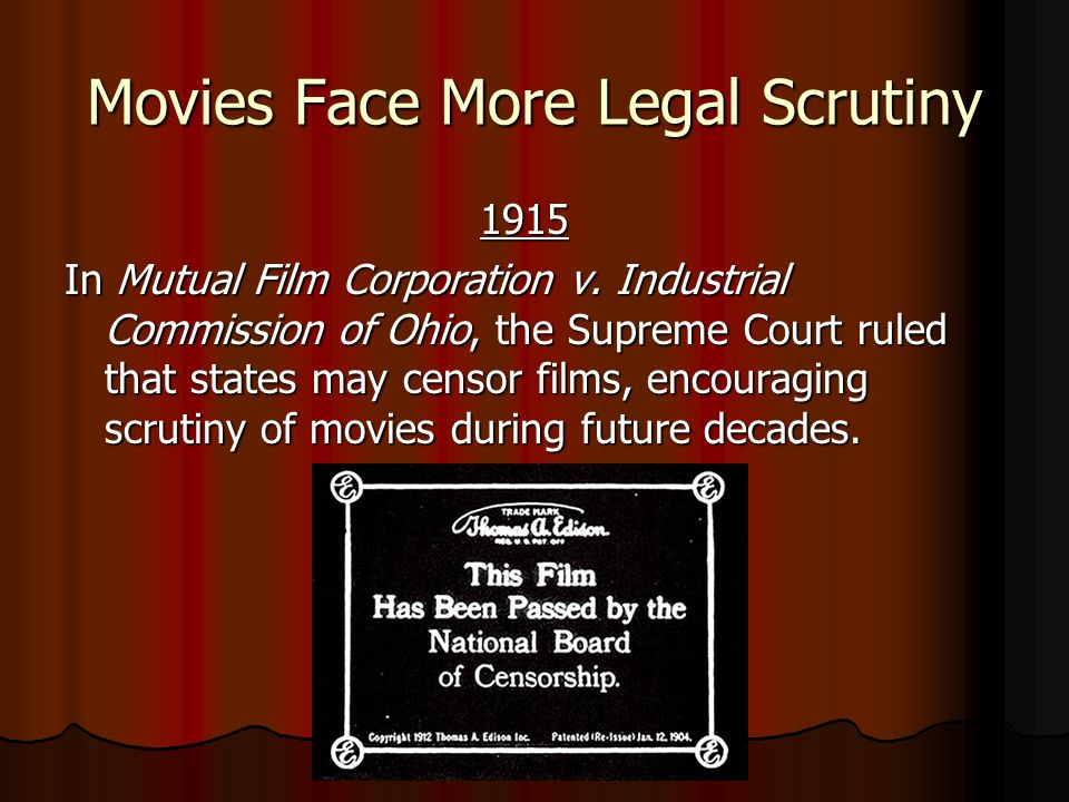 Movies Face More Legal Scrutiny