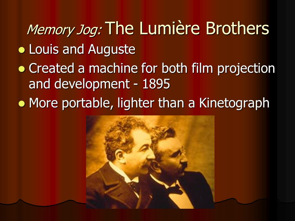 Memory Jog: The Lumière Brothers