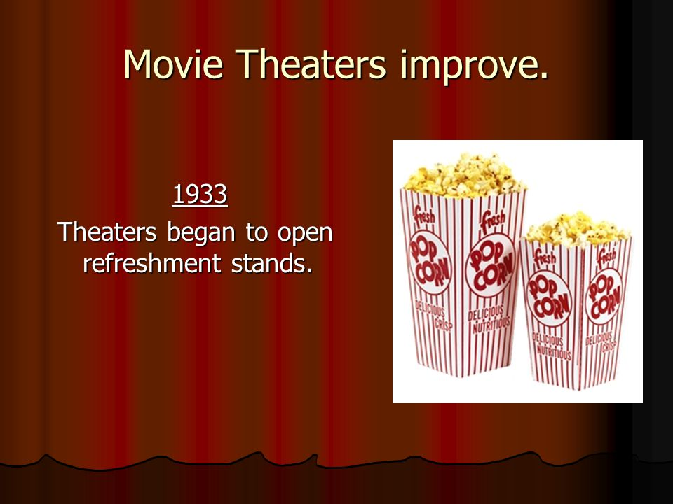 Movie Theaters improve.