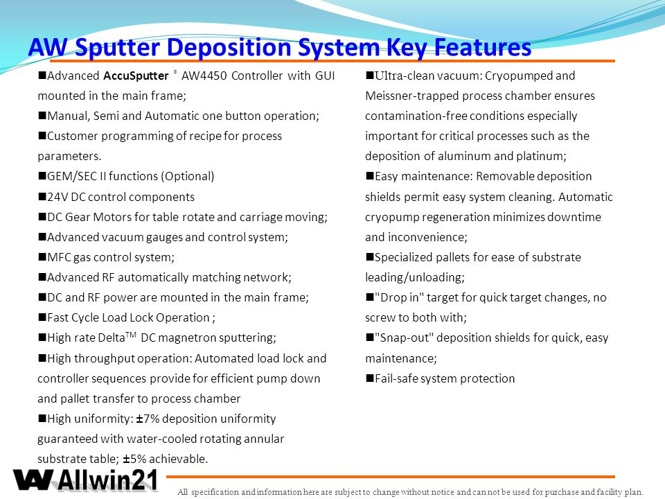AW Sputter Deposition System Key Features