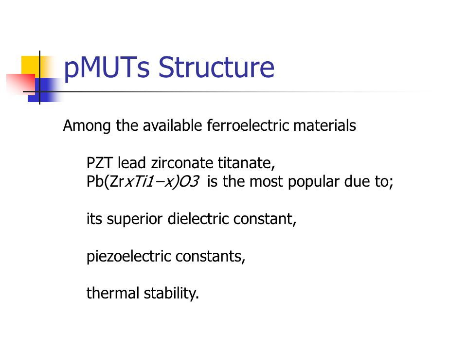 pMUTs Structure Among the available ferroelectric materials