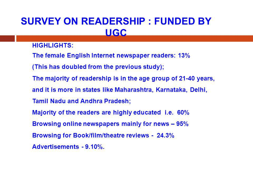 SURVEY ON READERSHIP : FUNDED BY UGC