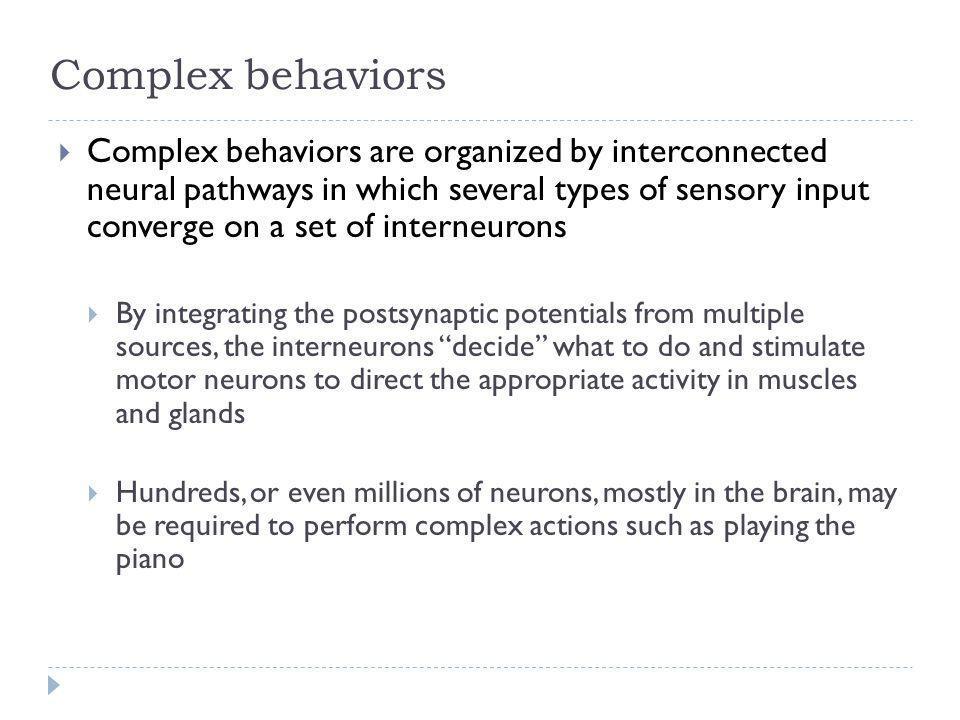 Complex behaviors