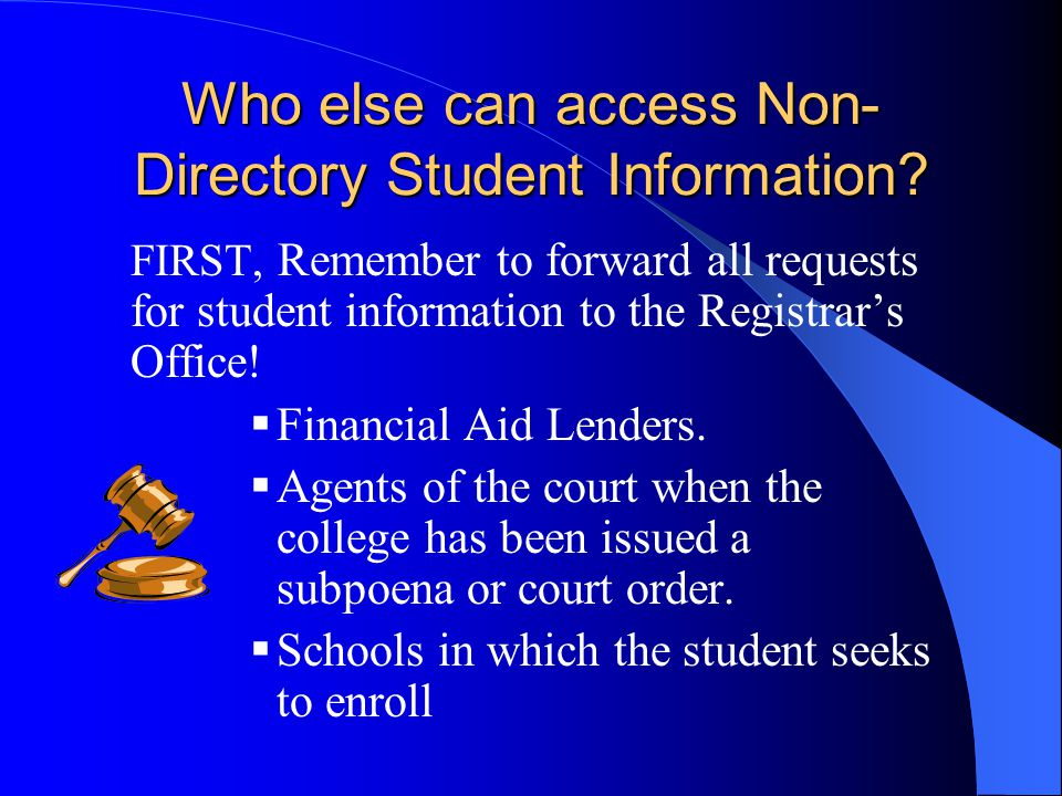 Who else can access Non-Directory Student Information