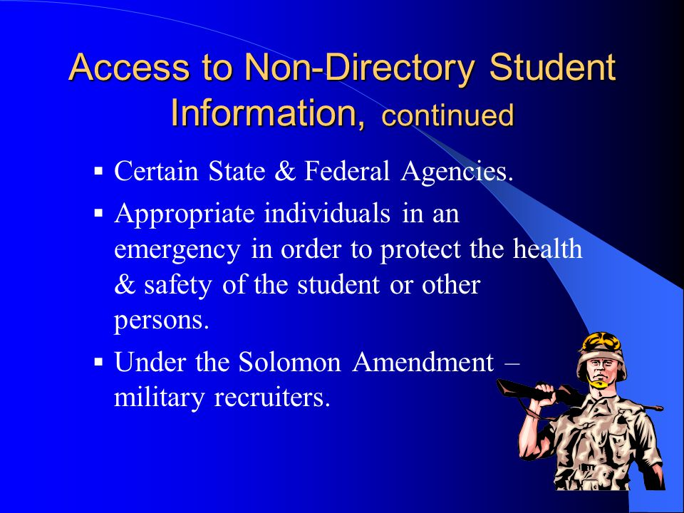 Access to Non-Directory Student Information, continued