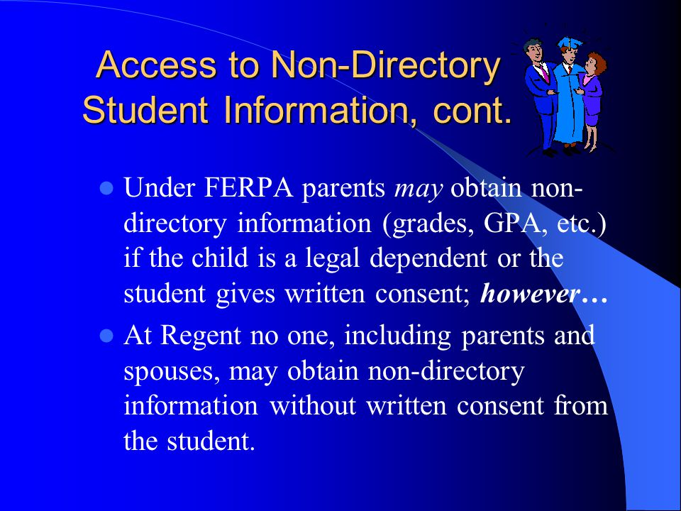 Access to Non-Directory Student Information, cont.