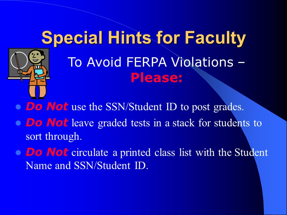 Special Hints for Faculty