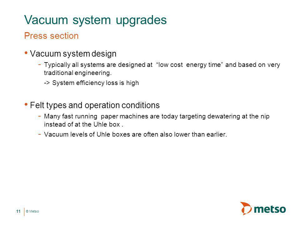 Vacuum system upgrades