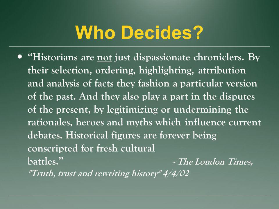 Who Decides