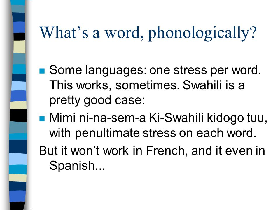 What's a word, phonologically