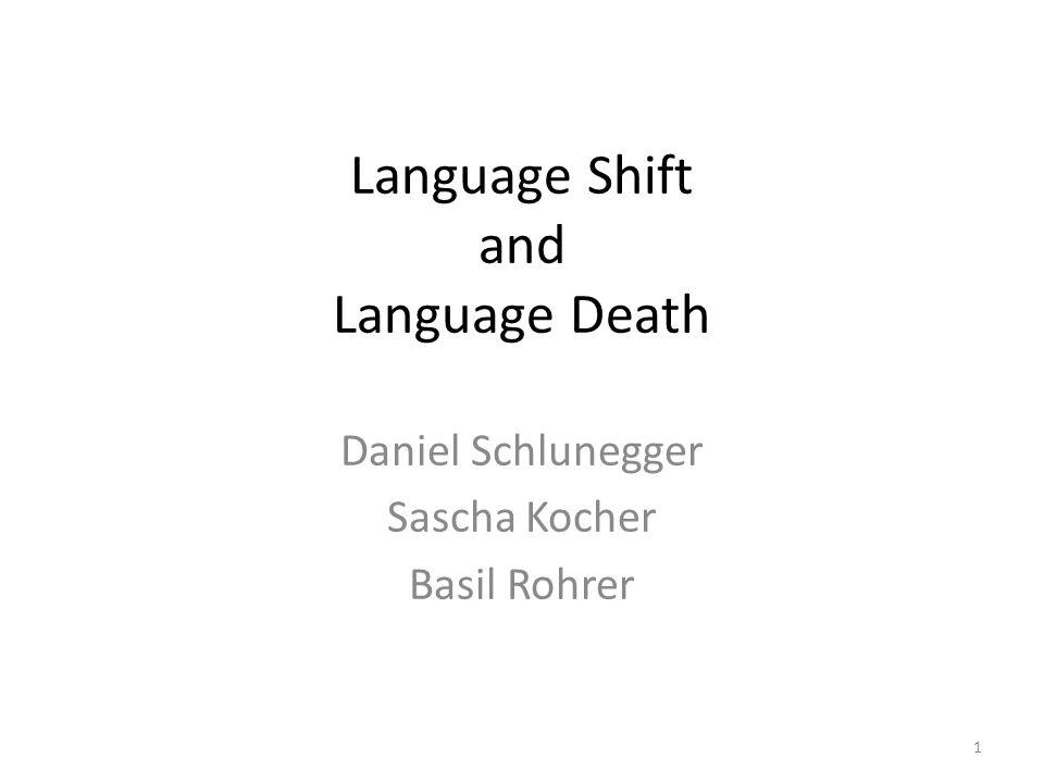 Language Shift and Language Death