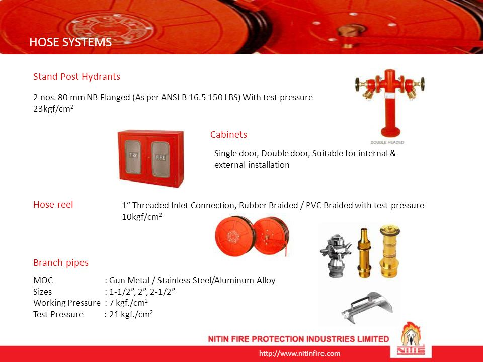 HOSE SYSTEMS Stand Post Hydrants Cabinets Hose reel Branch pipes