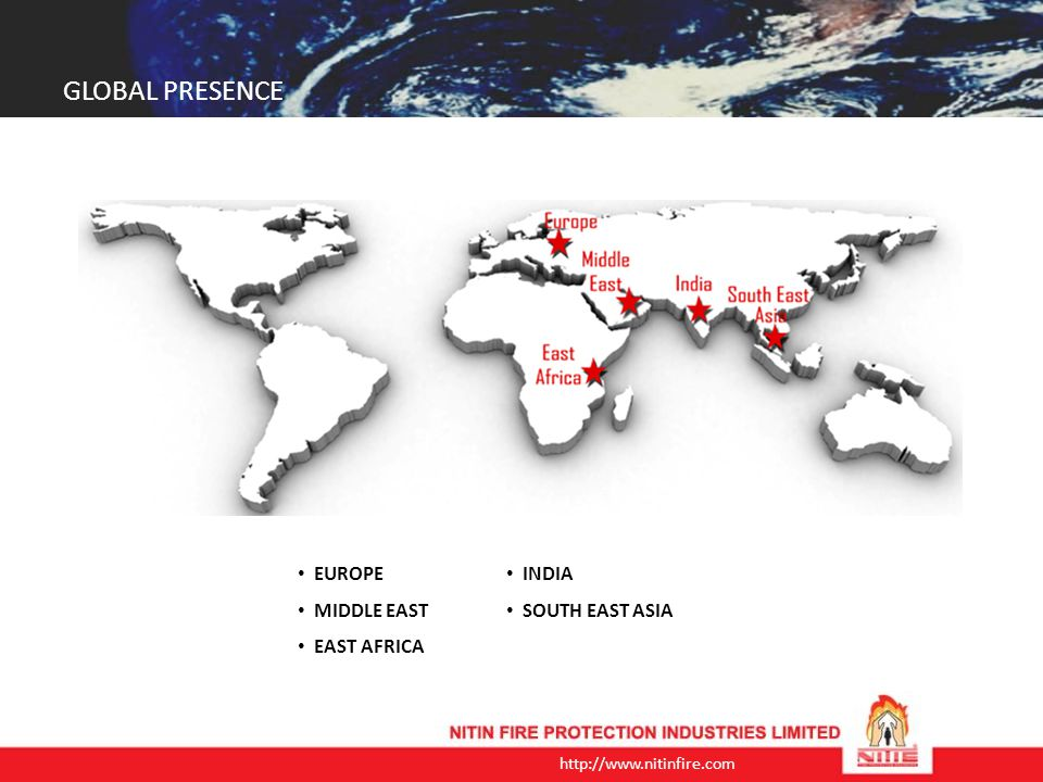 GLOBAL PRESENCE EUROPE MIDDLE EAST EAST AFRICA INDIA SOUTH EAST ASIA