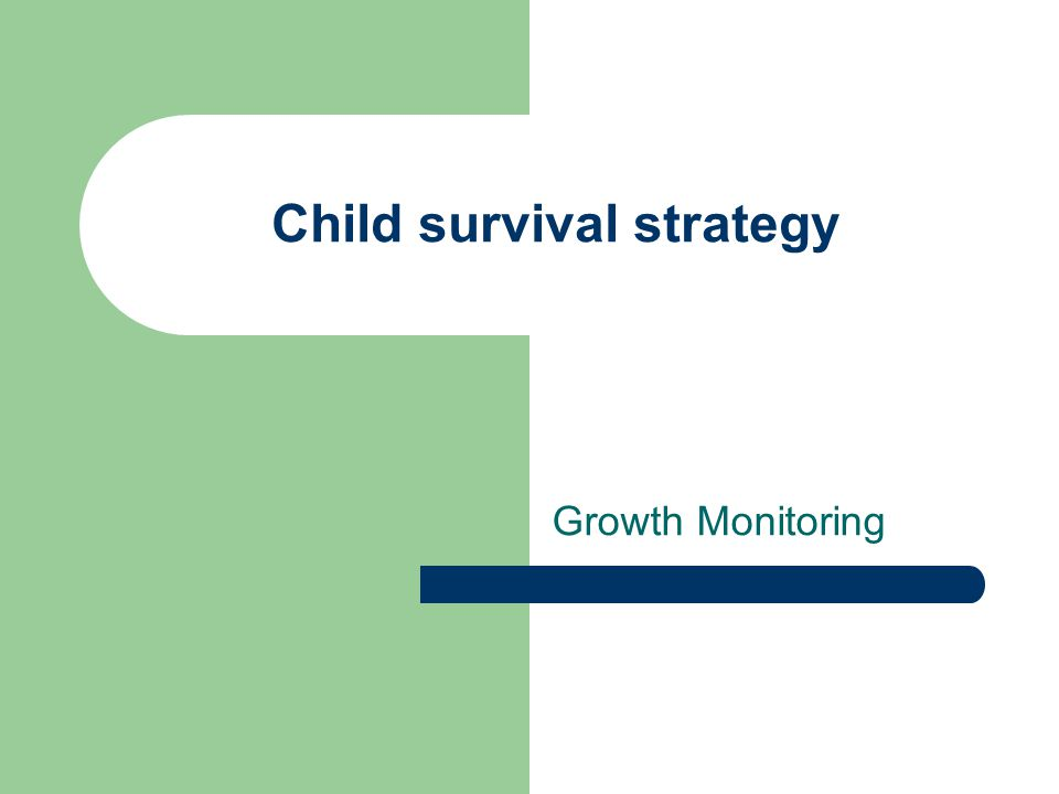 Child survival strategy