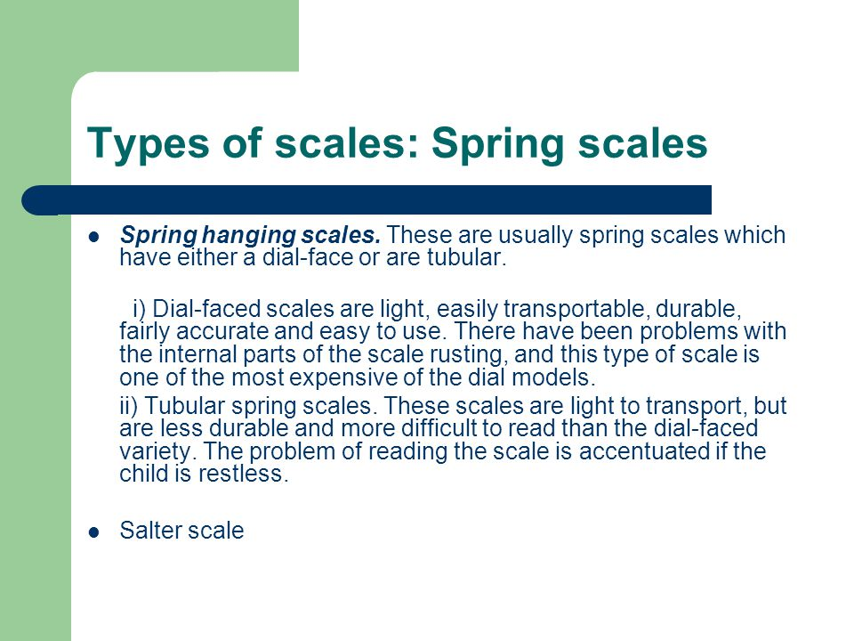 Types of scales: Spring scales