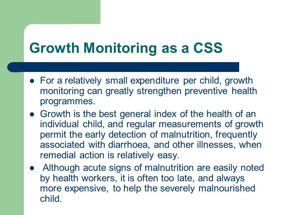 Growth Monitoring as a CSS