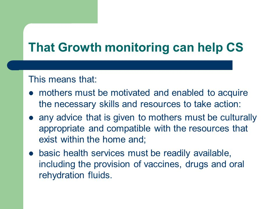 That Growth monitoring can help CS