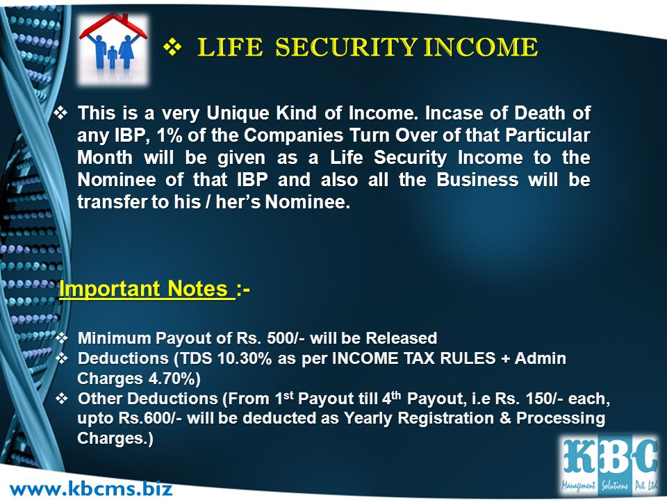 LIFE SECURITY INCOME www.kbcms.biz