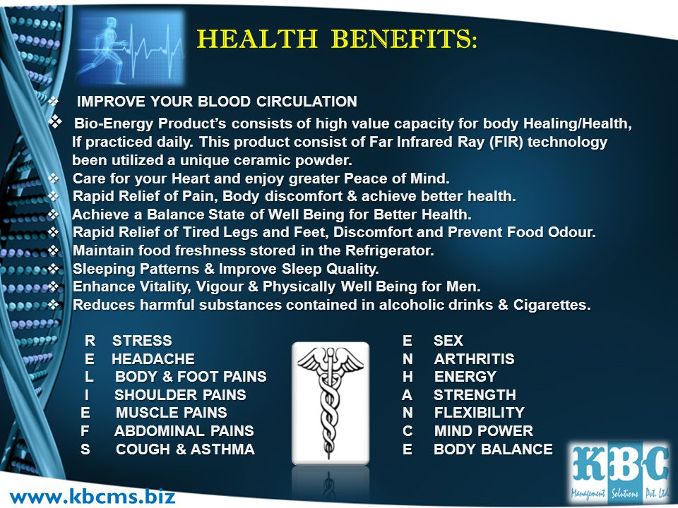 HEALTH BENEFITS: www.kbcms.biz