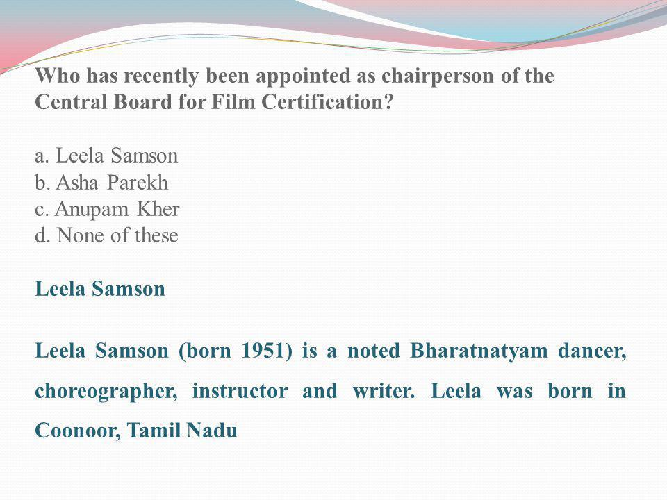 Who has recently been appointed as chairperson of the Central Board for Film Certification