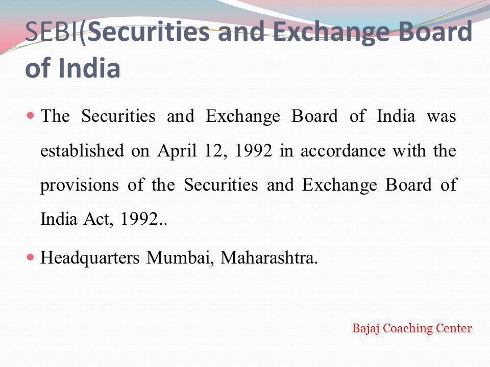 SEBI(Securities and Exchange Board of India