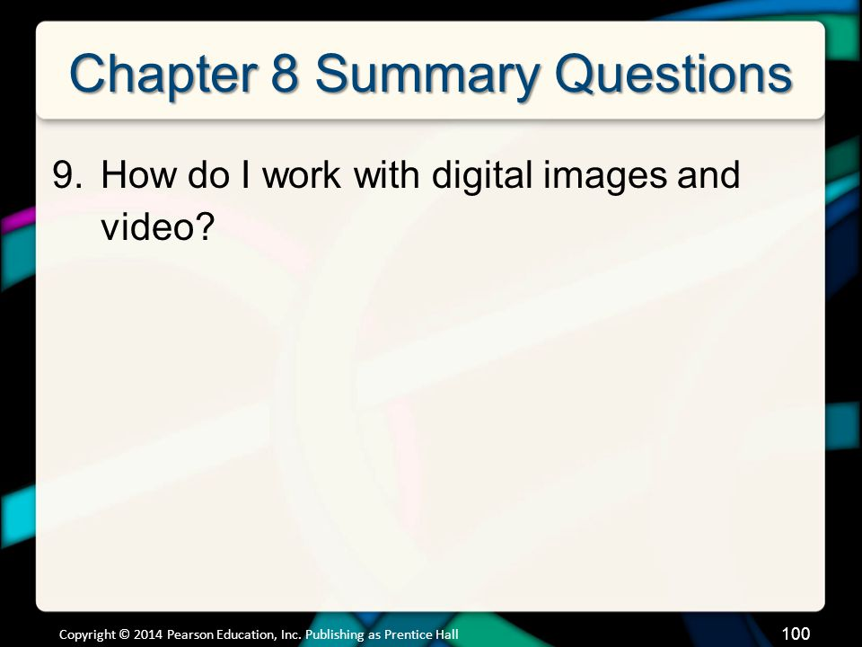 Copyright © 2014 Pearson Education, Inc. Publishing as Prentice Hall