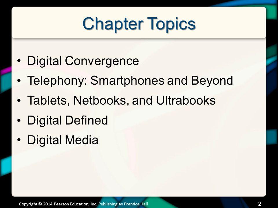 Digital Convergence Digital convergence