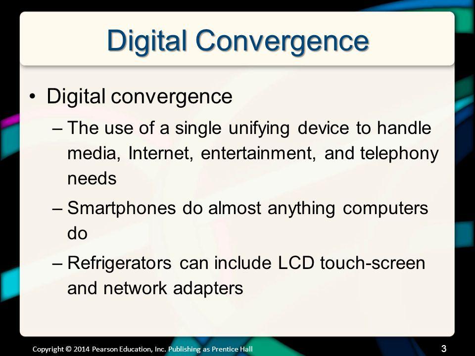 Digital Convergence (cont.)