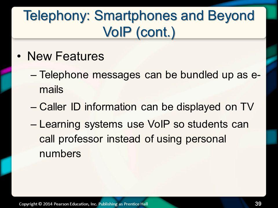 Telephony: Smartphones and Beyond Smartphone GPS