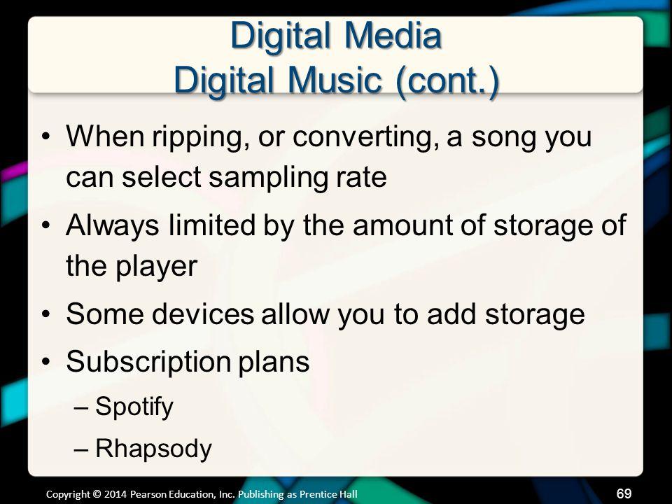 Digital Media Digital Music (cont.)