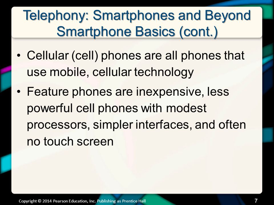 Telephony: Smartphones and Beyond Smartphone Components