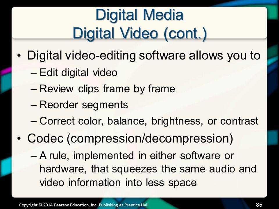 Digital Media Digital Video (cont.)
