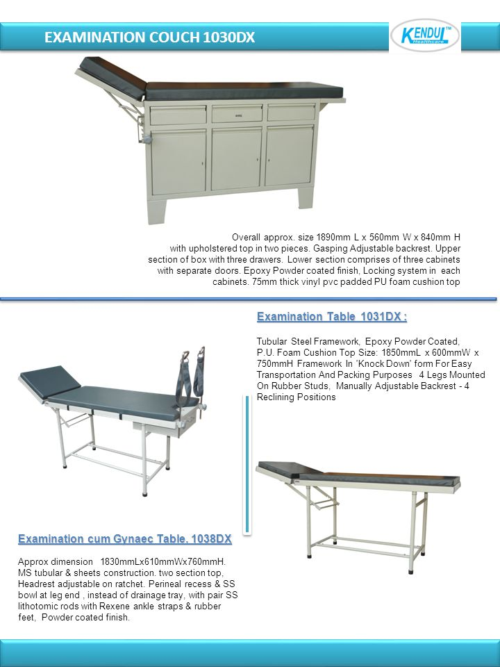 EXAMINATION COUCH 1030DX Examination Table 1031DX :