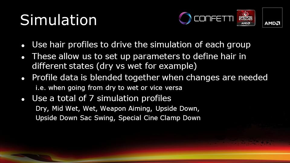 Simulation Use hair profiles to drive the simulation of each group
