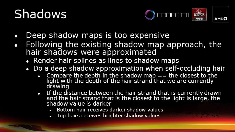 Shadows Deep shadow maps is too expensive