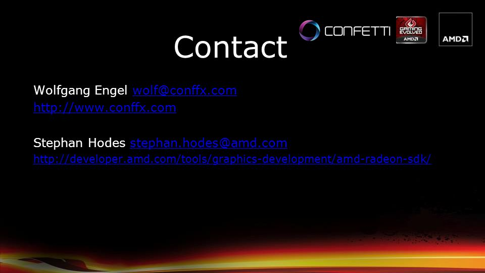 Contact Wolfgang Engel wolf@conffx.com http://www.conffx.com
