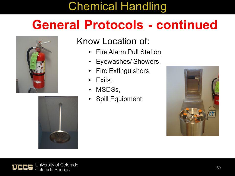 General Protocols - continued