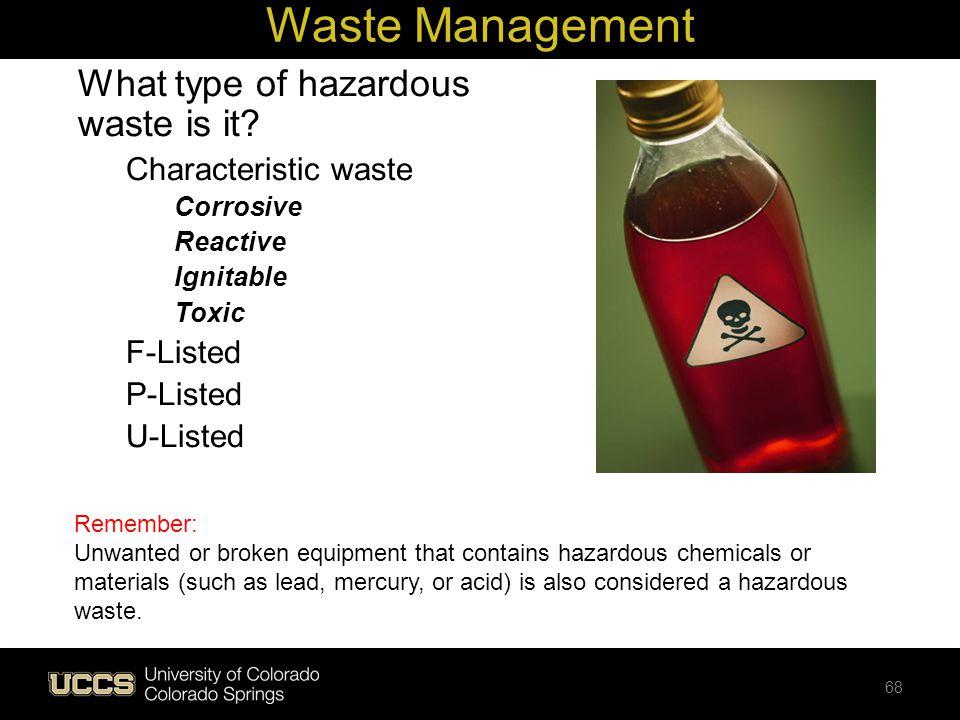 Waste Management What type of hazardous waste is it