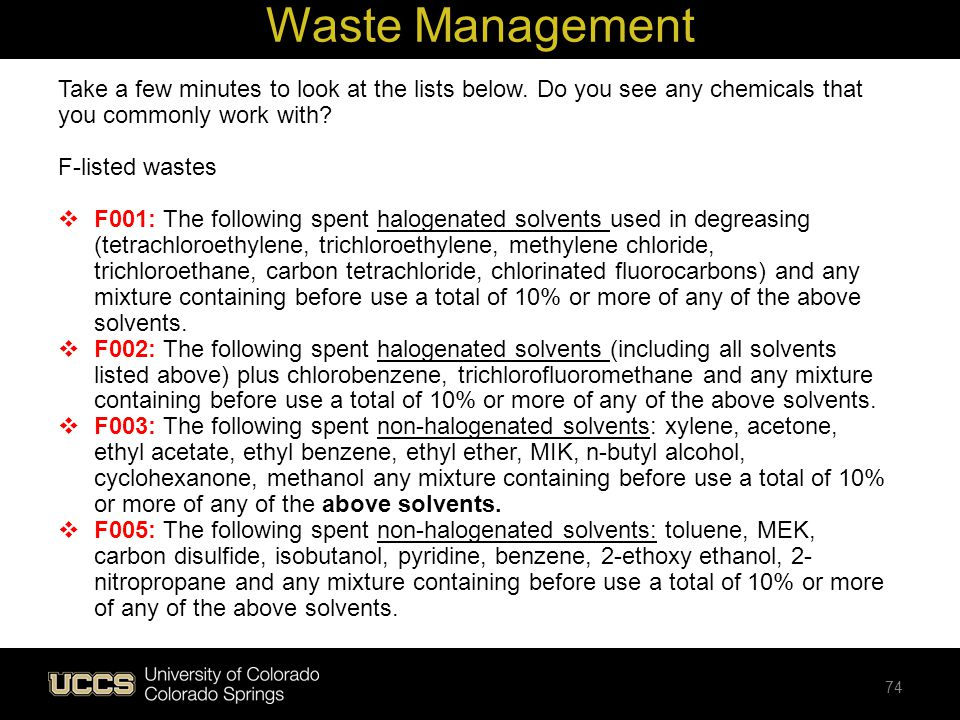 Waste Management Take a few minutes to look at the lists below. Do you see any chemicals that you commonly work with