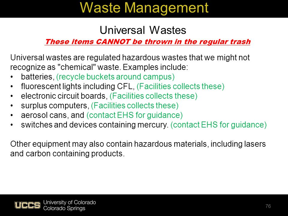 These items CANNOT be thrown in the regular trash