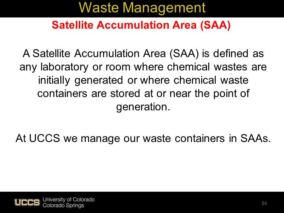 Satellite Accumulation Area (SAA)