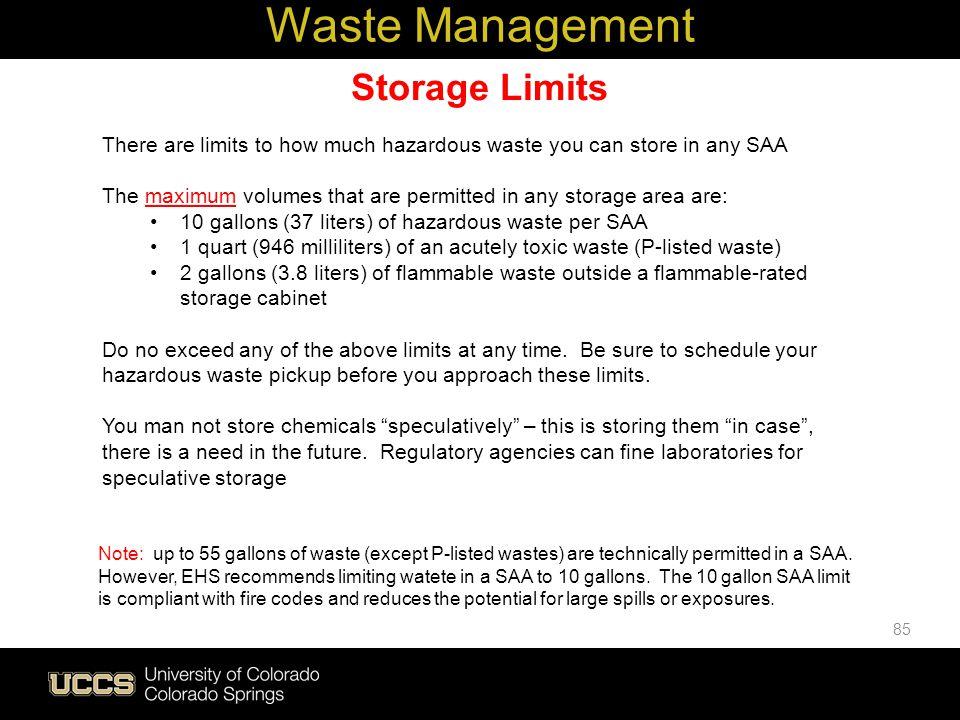 Waste Management Storage Limits
